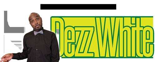 Dezz White